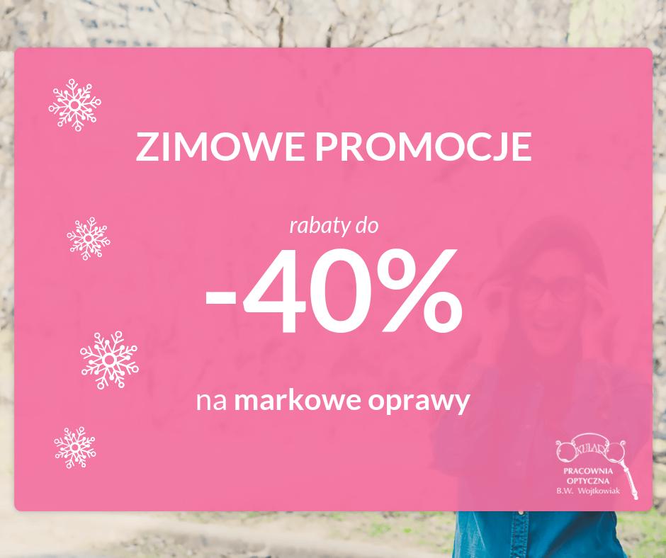 Promocja zimowa - markowe oprawy